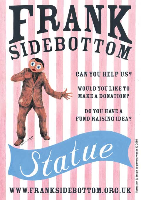 lets get a statue of frank sidebottom in timperley